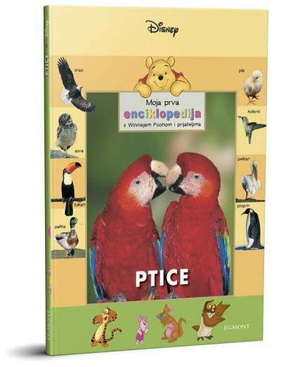 Moja prva enciklopedija - Ptice