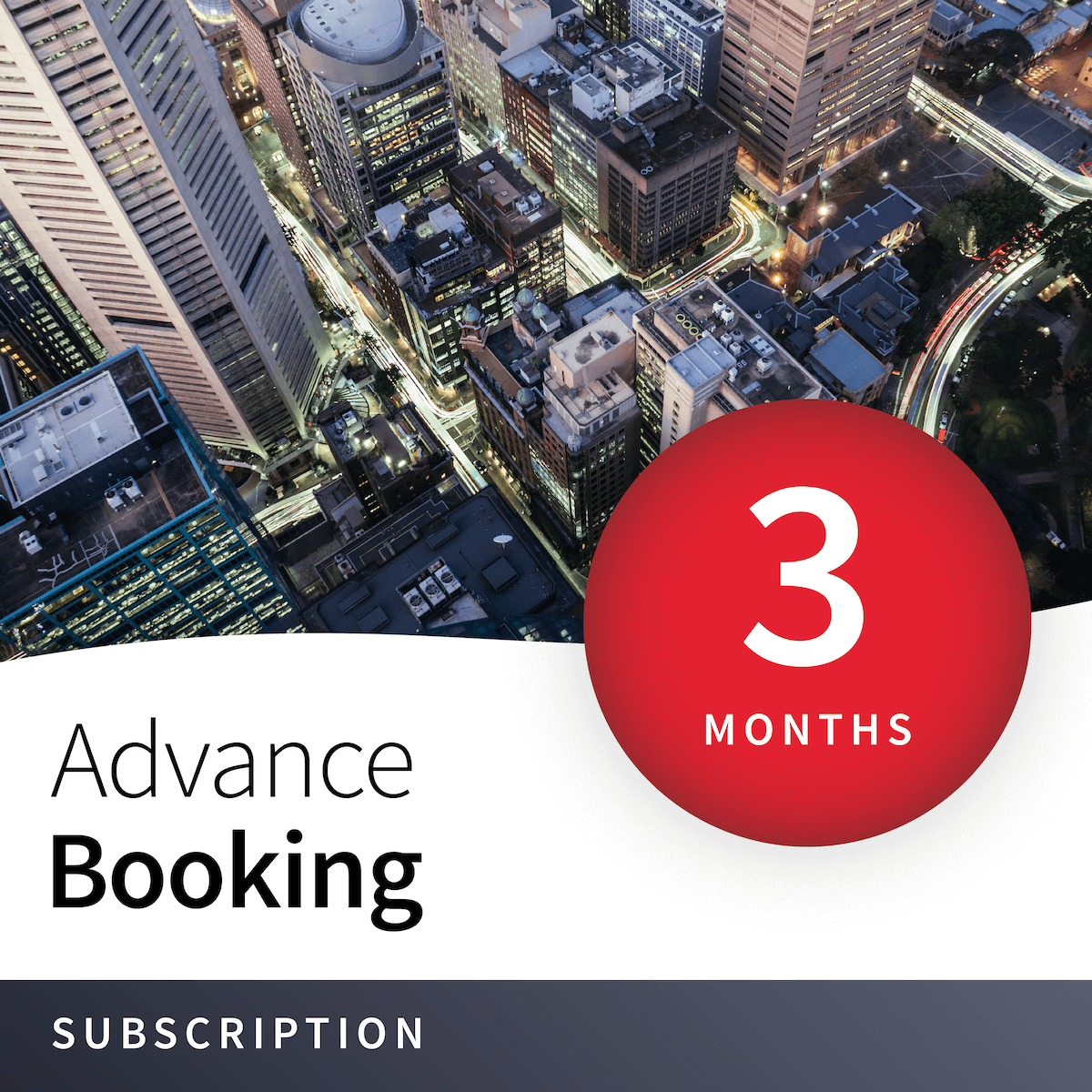 Priority Advance Booking - 3 Months 4