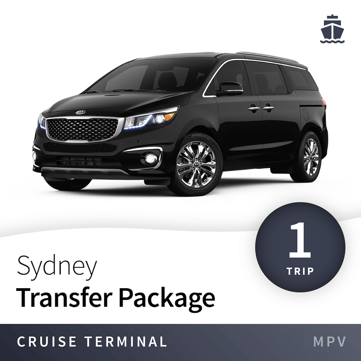 Sydney Cruise Terminal Transfer Package - MPV (1 Trip) 1