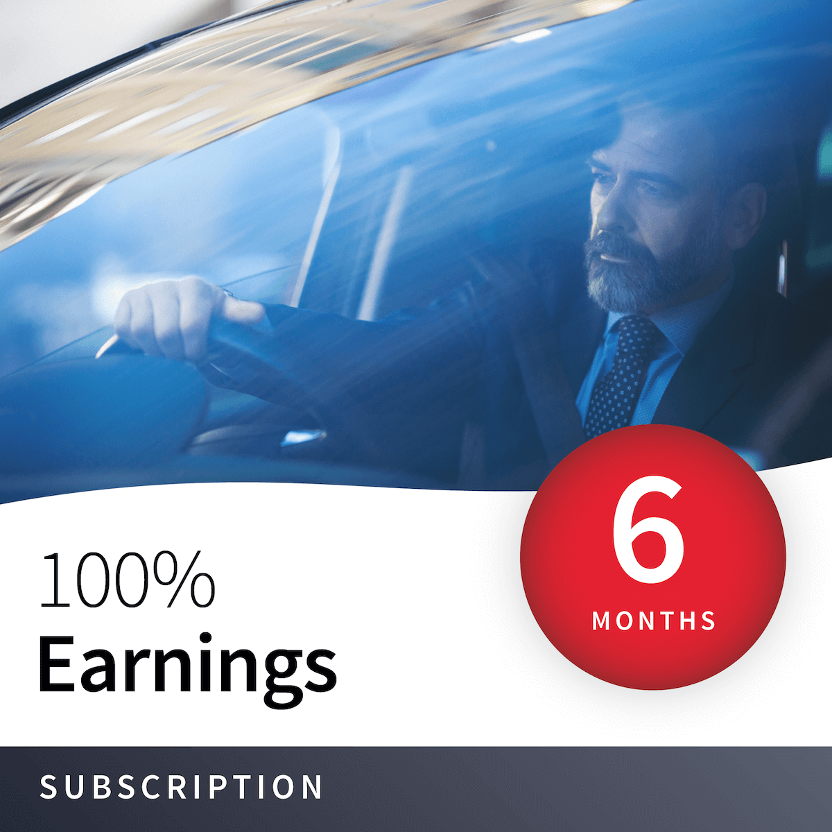 100% Earnings - 6 Months 1