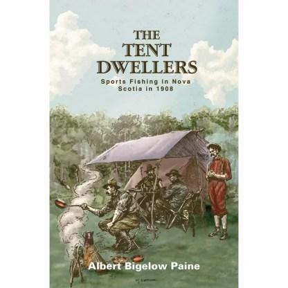 The Tent Dwellers Nova Scotia