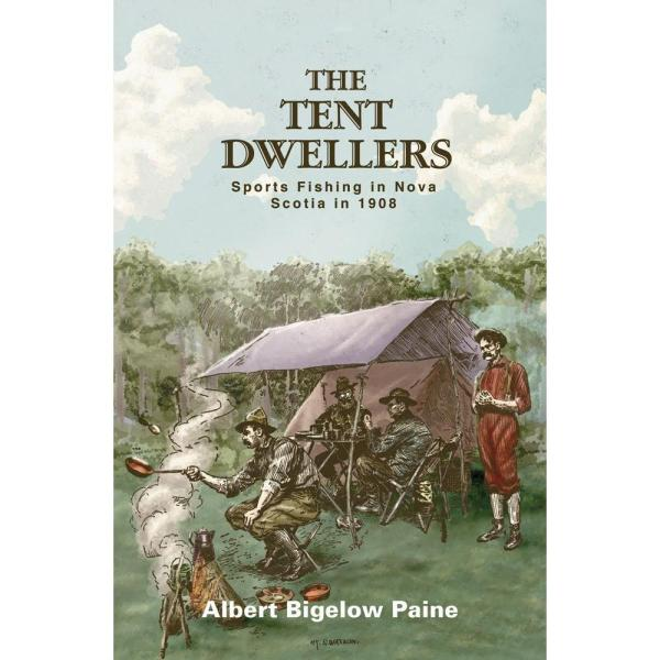 The Tent Dwellers Nova Scotia