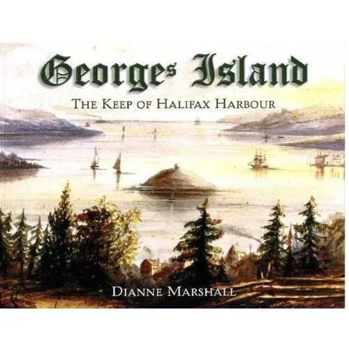 George's Island: The Keep of Halifax Harbour