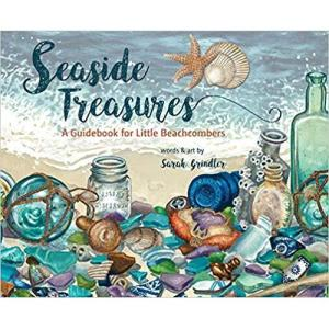 Seaside Treasures: A Guidebook for Little Beachcombers Hardcover