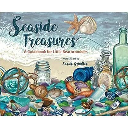 Seaside Treasures: A Guidebook for Little Beachcombers Hardcover
