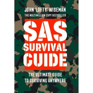 SAS Survival Guide: How to Survive in the Wild, on Land or Sea Paperback