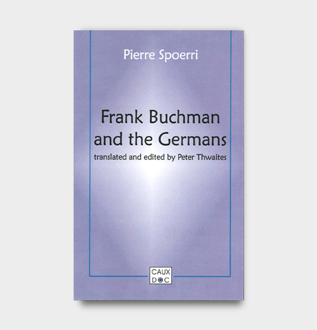 Frank Buchman and the Germans