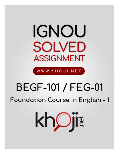 BEGF-101 FEG-01 Solved Assignment 2018-2019 IGNOU BDP
