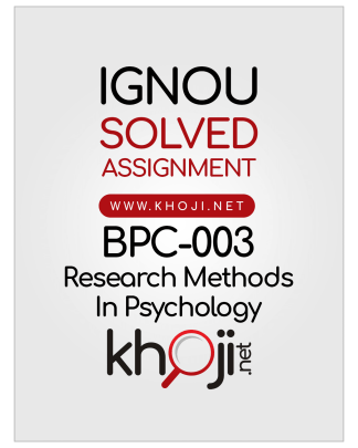 BPC-003 Solved Assignment 2019 2020 Research Methods In Psyhology