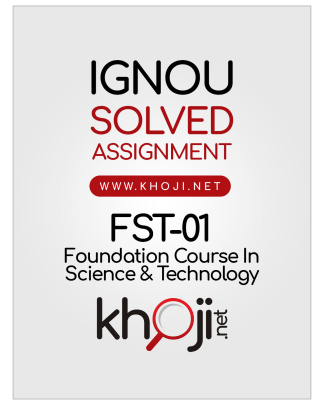FST-01 Solved Assignment 2020 Foundation Course In Science and Technology