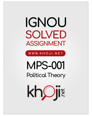 MPS-001 Solved Assignment 2018-2019 Political Theory English Medium