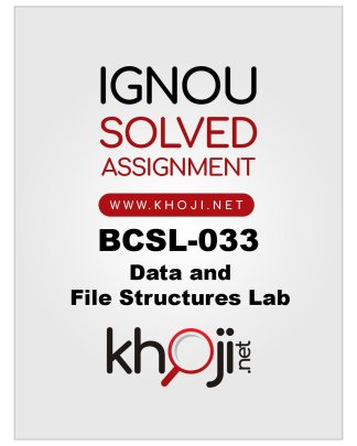BCSL-033-Solved-Assignment-Data-and-File-Structures-Lab