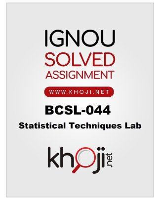 BCSL-044 Solved Assignment 2019-2020 Session Product Image