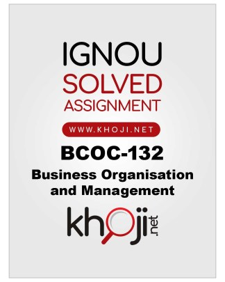 BCOC-132 Solved Assignment For IGNOU BCOMG