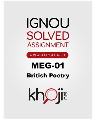 MEG-01 Solved Assignment For IGNOU MA English British Poetry