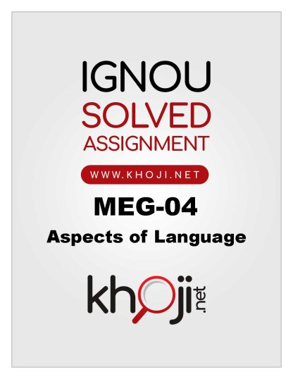 MEG-04 Solved Assignment For IGNOU MA English
