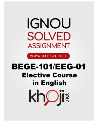 EEG-01 BEGE-101 Solved Assignment For IGNOU BA English