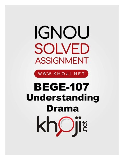 BEGE-107 Solved Assignment For IGNOU BA English
