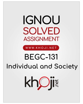 BEGC-131 Solved Assignment For IGNOU BAG CBCS BA