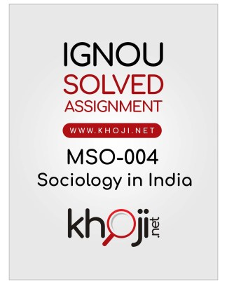 MSO-004 Solved Assignment English Medium For IGNOU MA Sociology