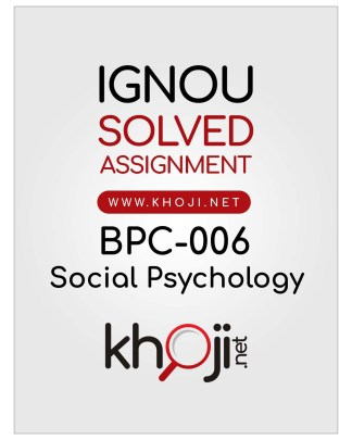 BPC-006 Solved Assignment For IGNOU BAPC BDP Social Psychology