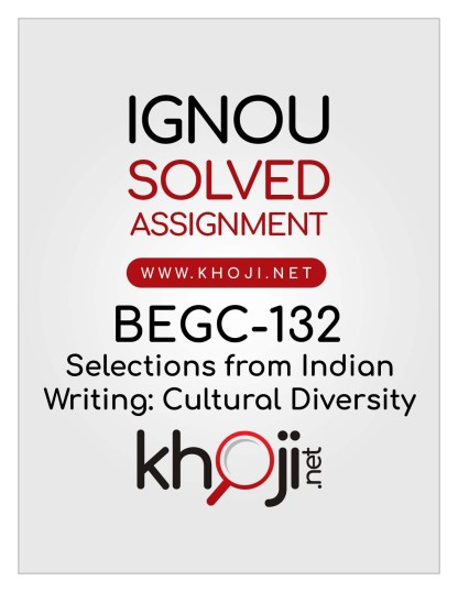 BEGC-132 Solved Assignment For IGNOU BAG CBCS English Medium copy