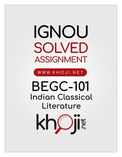 BEGC-101 Solved Assignment For IGNOU BAG CBCS English Medium