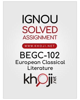 BEGC-102 Solved Assignment For IGNOU BAG CBCS English Medium