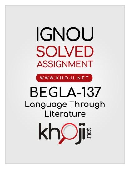 BEGLA-137 Solved Assignment IGNOU BA General BAG CBCS
