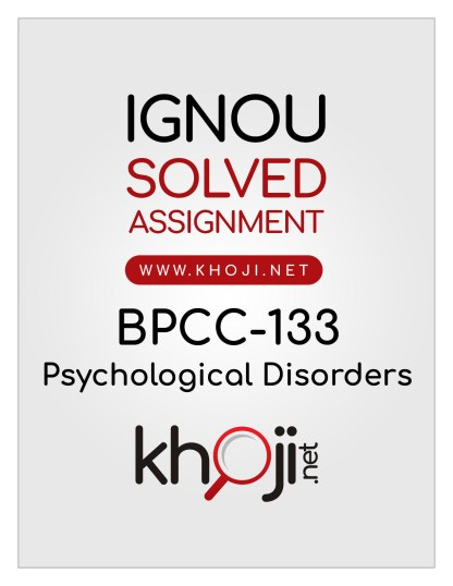 BPCC-133 Solved Assignment Psychological Disorders English Medium
