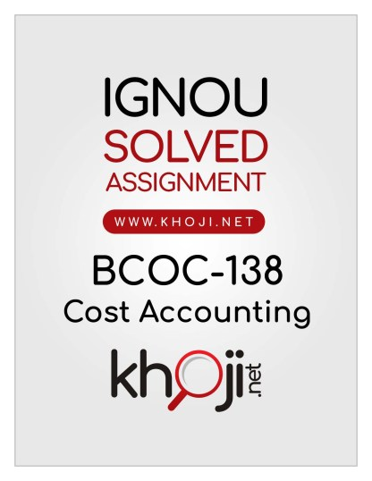 BCOC-138 Solved Assignment in English Medium IGNOU BCOMG