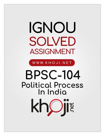 BPSC-104 Solved Assignment English Medium IGNOU BAPSH