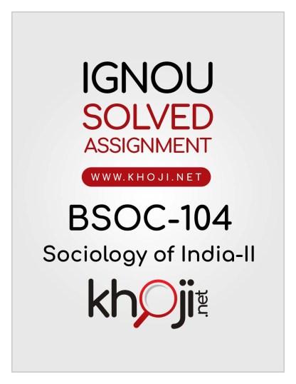 BSOC-104 Solved Assignment English Medium IGNOU BAG