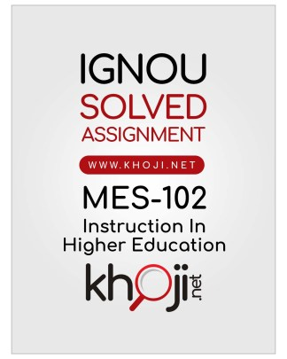 MES-102 Solved Assignment English Medium MA Education