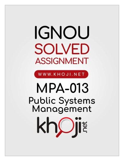 MPA-013 Solved Assignment English Medium IGNOU MA Public Administration