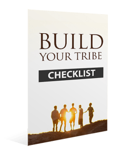 Build Your Tribe Checklist