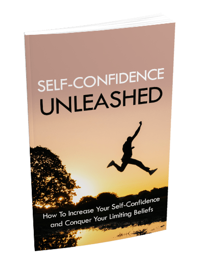 Self-Confidence Unleashed eBook