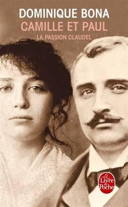 Camille et Paul : la passion Claudel