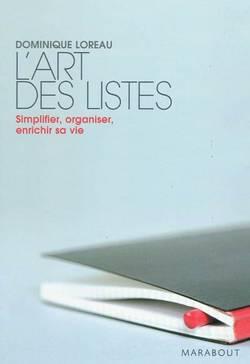 L'art des listes : simplifier, organiser, enrichir sa vie