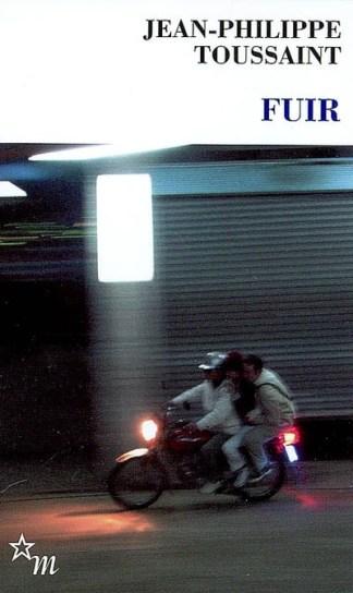 Fuir Suivi de Ecrire c'est fuir : conversation entre Jean-Philippe Toussaint et Chen Tong