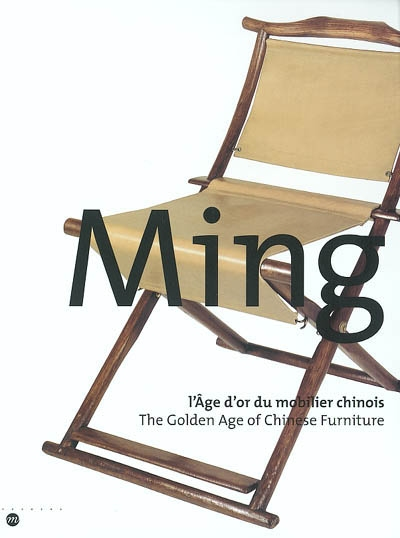 Ming, l'âge d'or du mobilier chinois : exposition