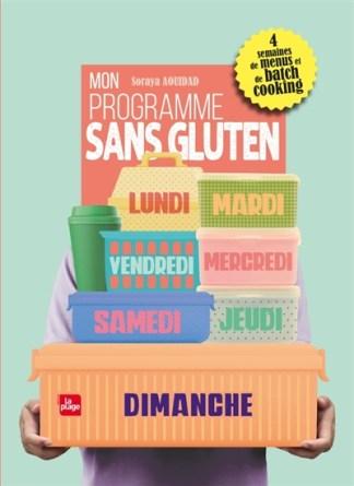Mon programme sans gluten : 4 semaines de menus et de batch cooking