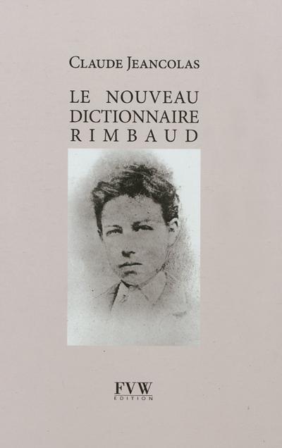 Le nouveau dictionnaire Rimbaud
