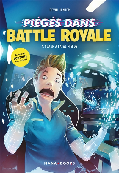 Fortnite : piégé dans Battle Royale Volume 1, Clash à Fatal Fields