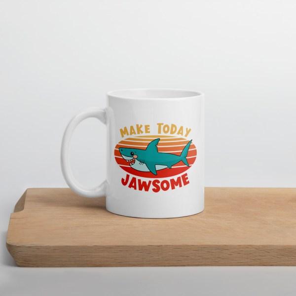 11oz make today jawsome shark mug on cutting board