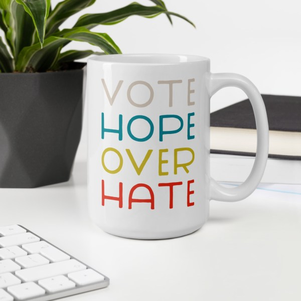 15oz vote hope mug on desk