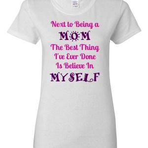 Mompreneur Believe In Myself Heavy Cotton T-Shirt White