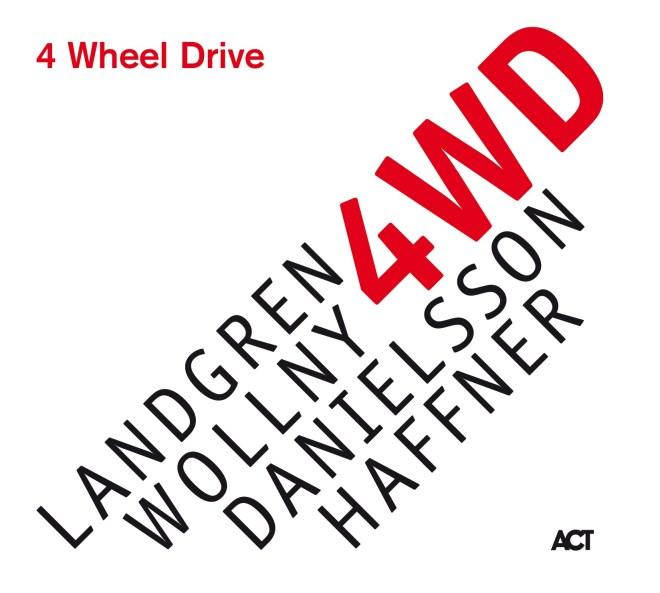 Image result for Landgren · Wollny · Danielsson · Haffner - 4 Wheel Drive