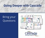Going deeper with Cascade