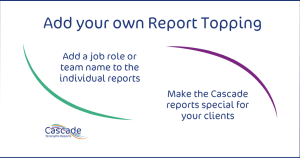 Cascade report header personal text - A great way to create more personal coaching reports